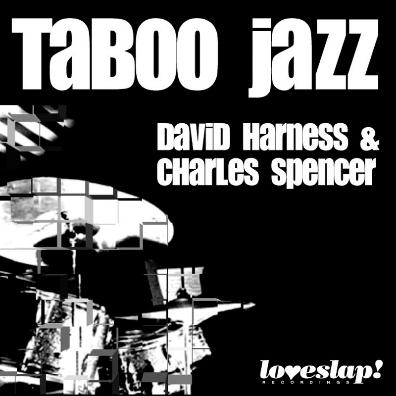 Review: David Harness/Charles Spencer – The Taboo Jazz EP