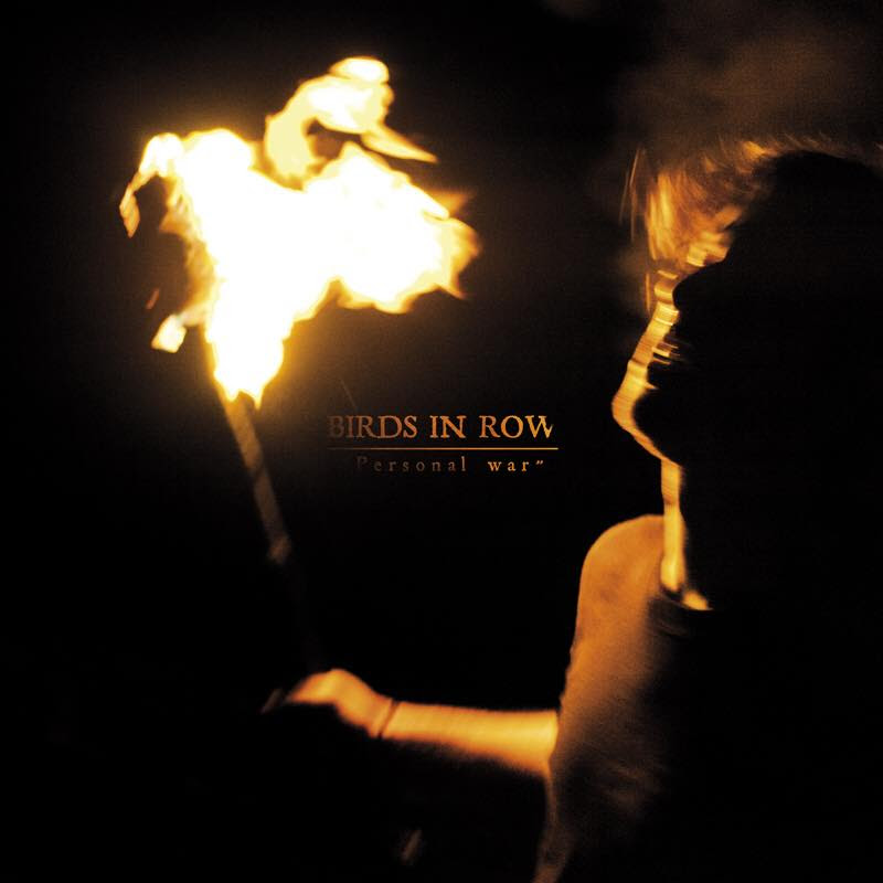 Review: Birds in Row – Personal War