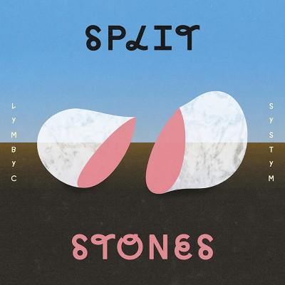 Lymbyc Systym – Split Stones