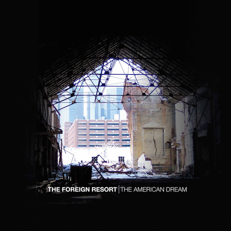 The Foreign Resort – The American Dream