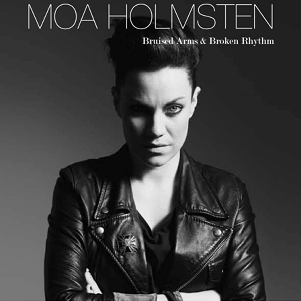 Review: Moa Holmsten – Bruised Arms & Broken Rhythm