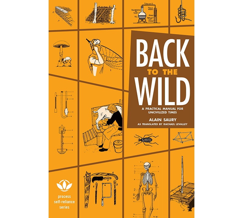 Review: Back to the Wild: A Practical Manual for Uncivilized Times
