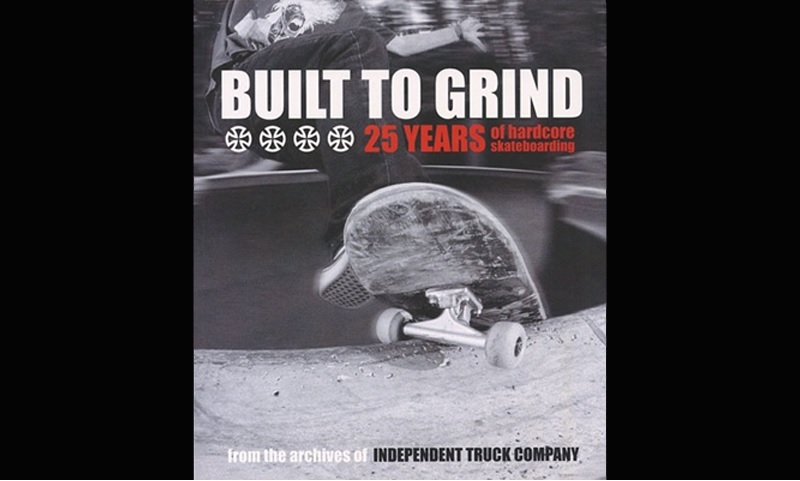 Review: Built to Grind: 25 Years of Hardcore Skateboarding