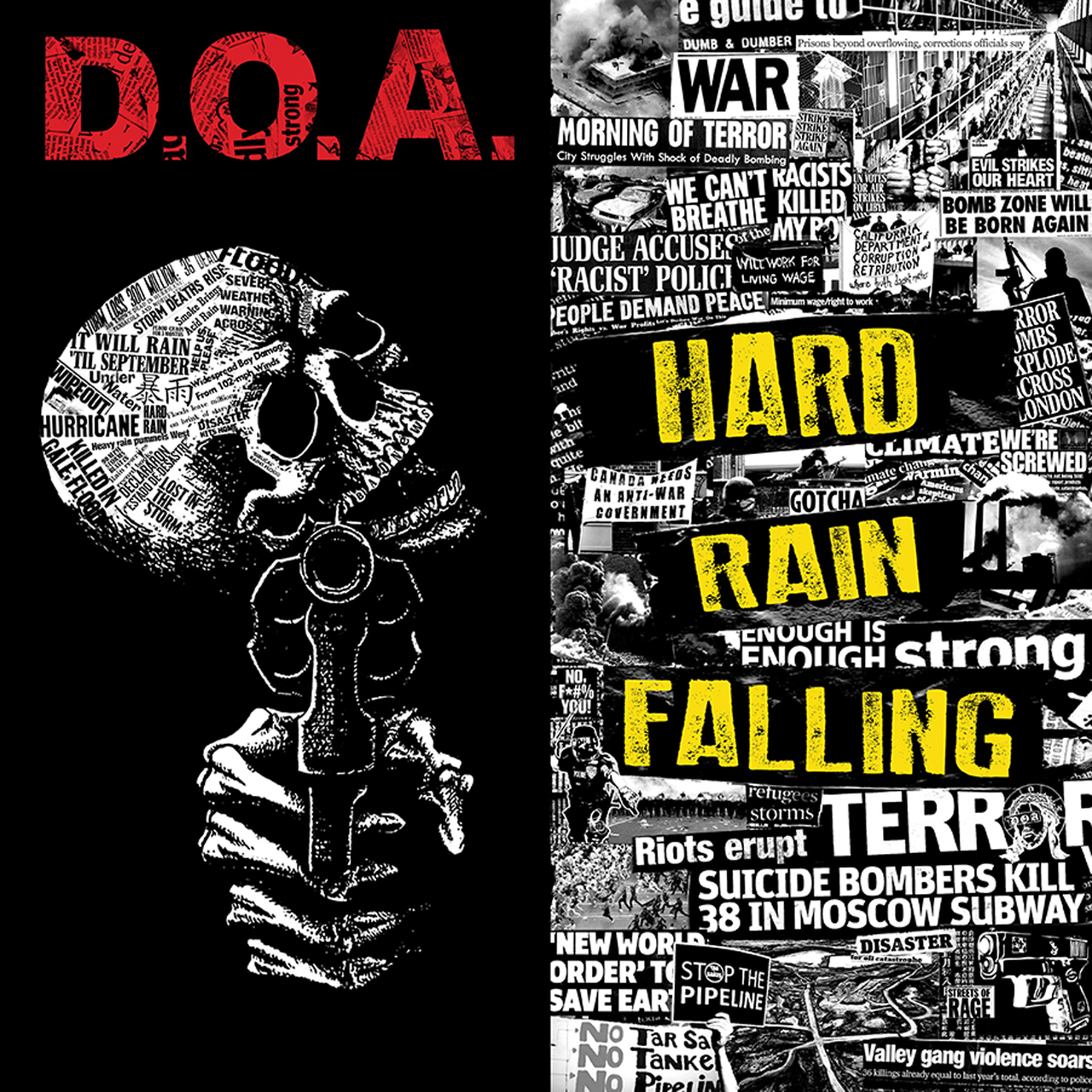 D.O.A – Hard Rain Falling