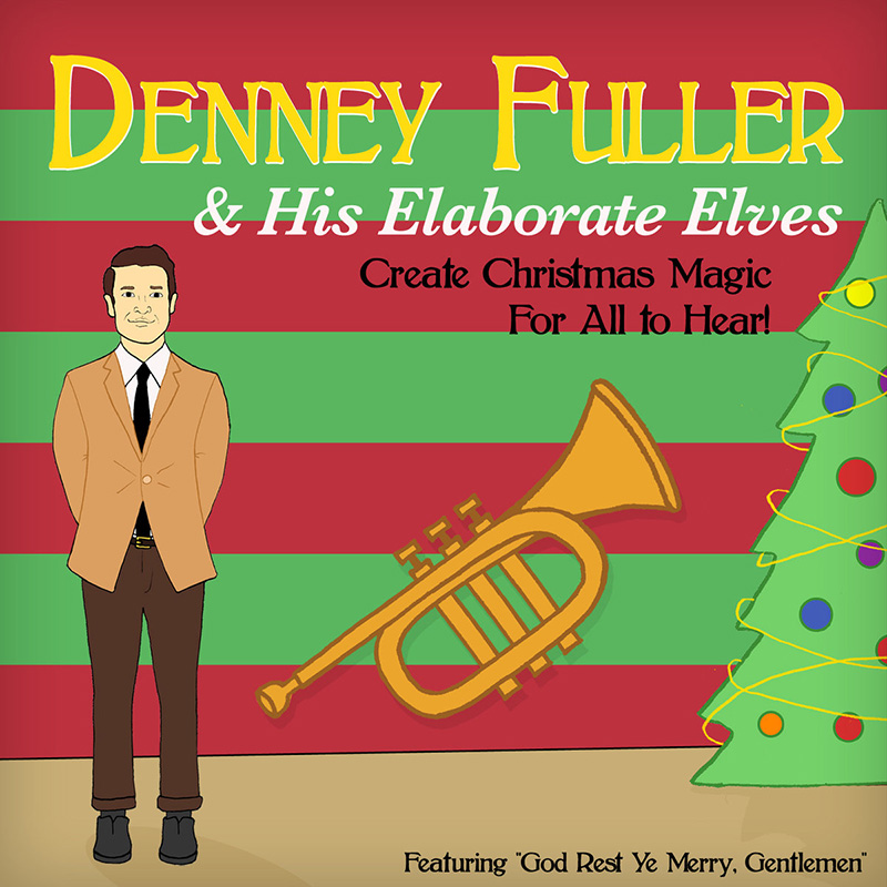 Dennis Fuller – Denney Fuller & His Elaborate Elves Create Christmas Magic For All to Hear!