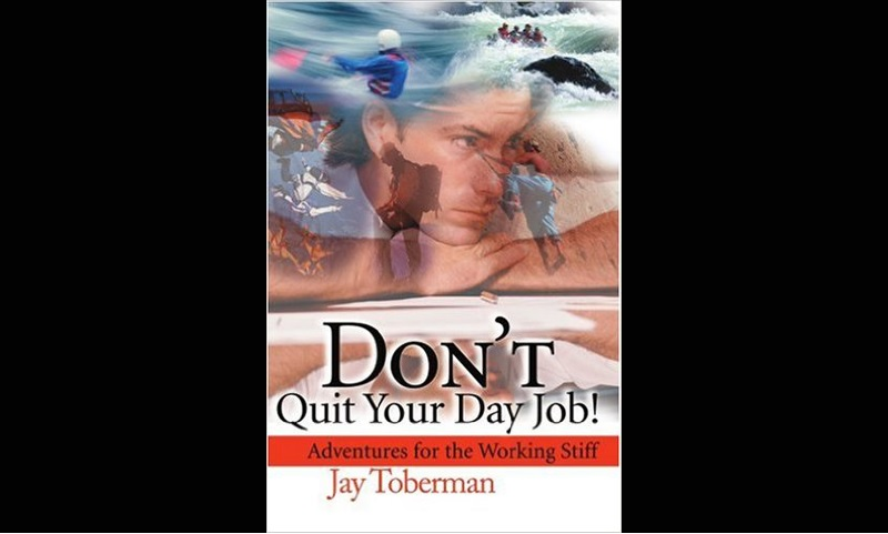 Review: Don't Quit Your Day Job! Adventures for the Working Stiff