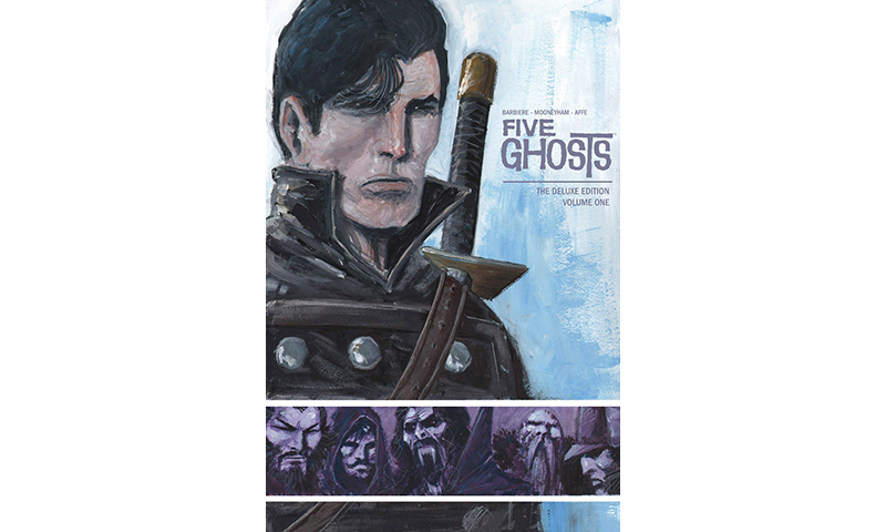 Review: Five Ghosts: Deluxe Edition Vol. 1