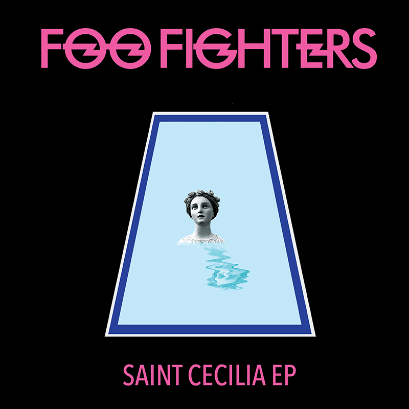 Review: Foo Fighters – St. Cecelia (EP)