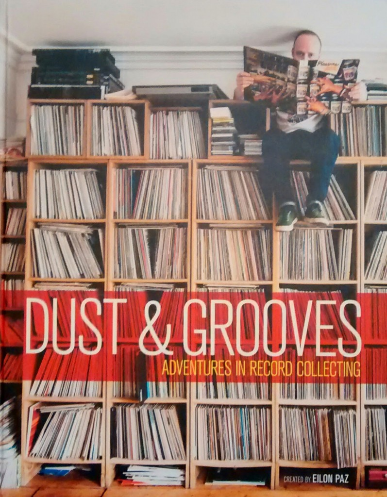 Review: Dust & Grooves: Adventures In Record Collecting
