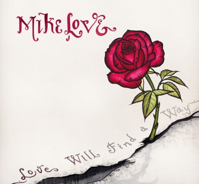 Mike Love – Love Will Find A Way