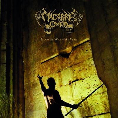 Macabre Omen – Gods of War—At War
