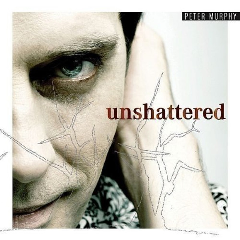 Review: Peter Murphy – Unshattered