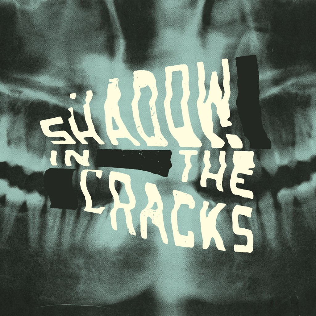 Review: Shadow in the Cracks – Self-Titled