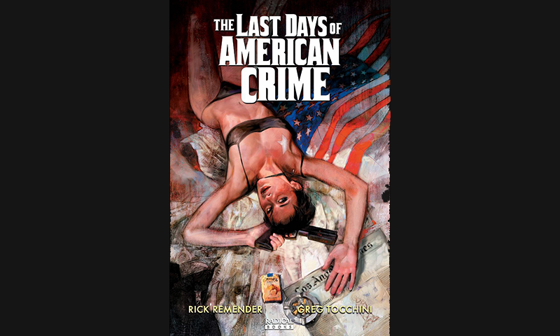 Review: The Last Days of American Crime
