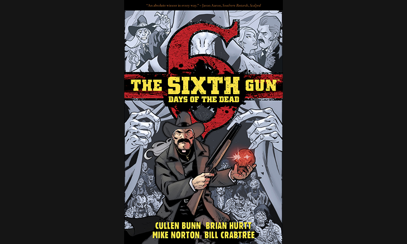 Review: The Sixth Gun: Days Of The Dead