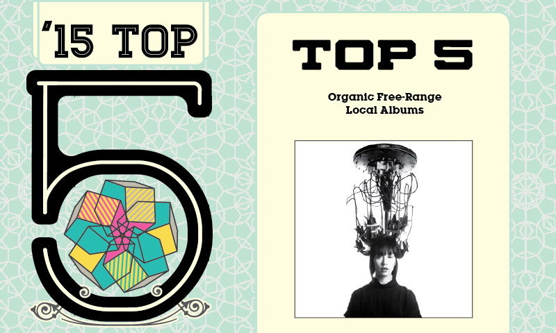 Top 5 Organic Free-Range Local Albums
