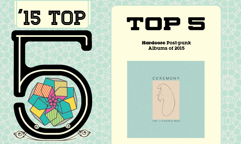 Top 5 <s>Hardcore</s> Post-Punk Albums of 2015