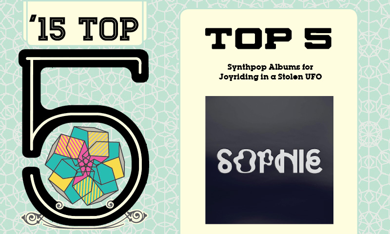 Top 5 Synthpop Albums For Joyriding In A Stolen UFO