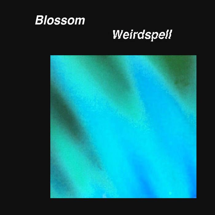 Review: Blossom – Weirdspell