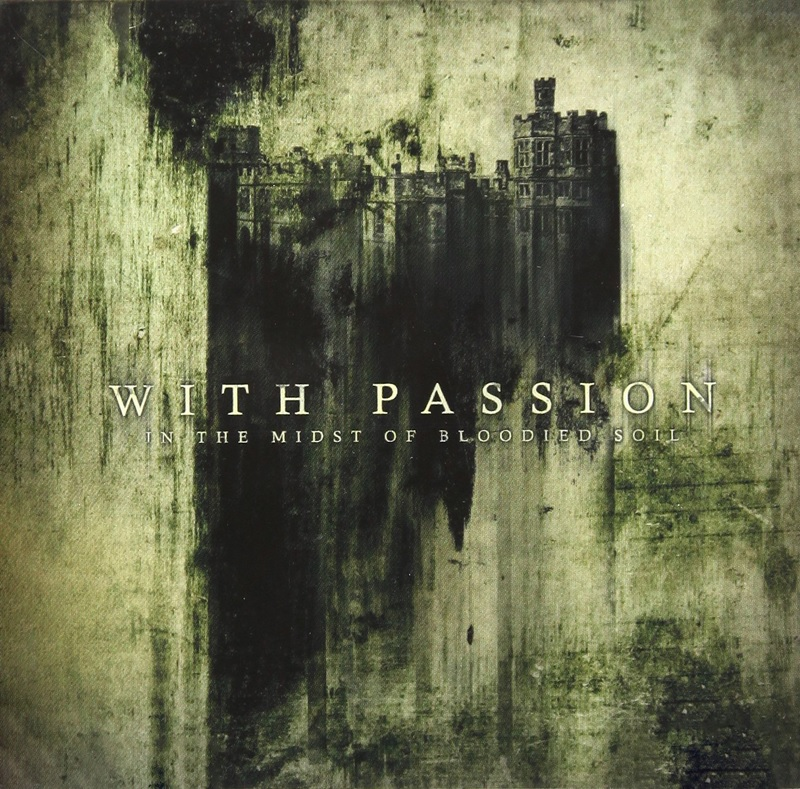 Review: With Passion – In the Midst of Bloodied Soil