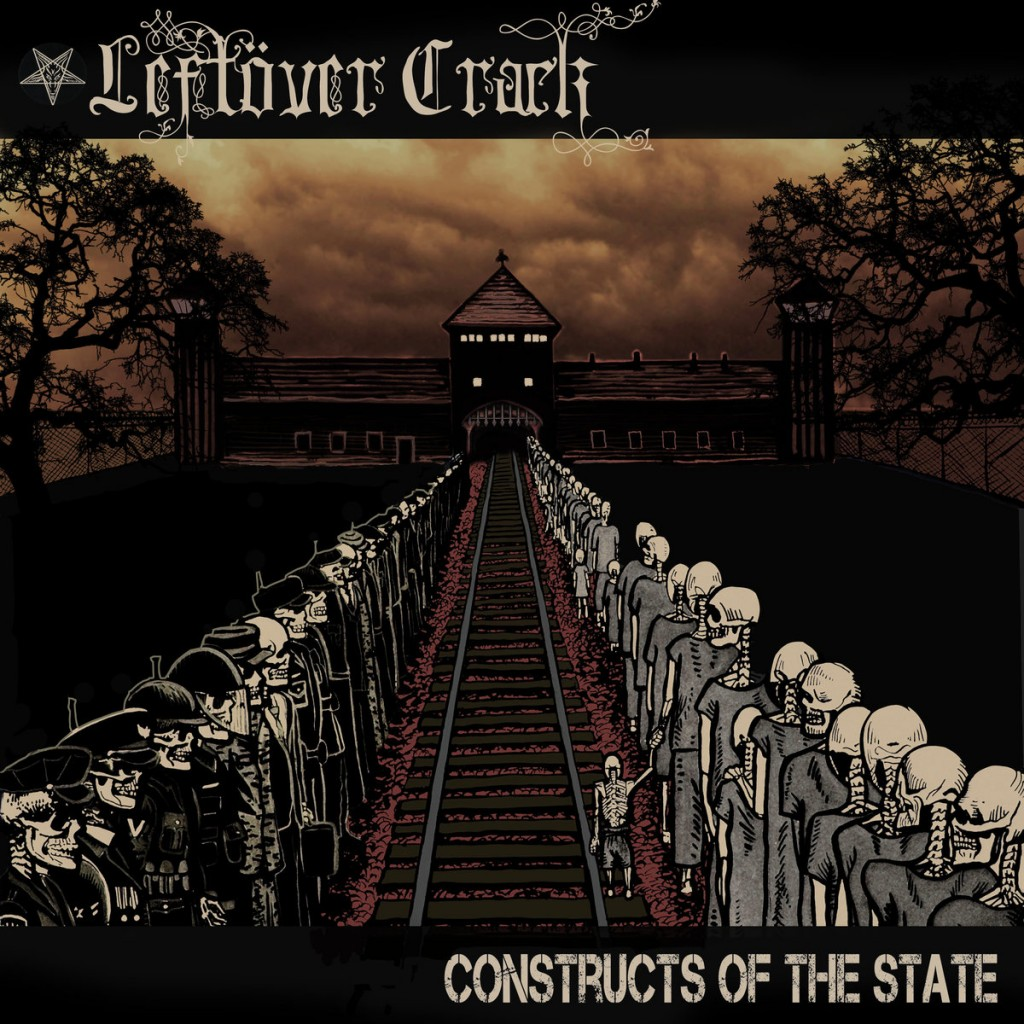 Review: Leftöver Crack – Constructs Of The State