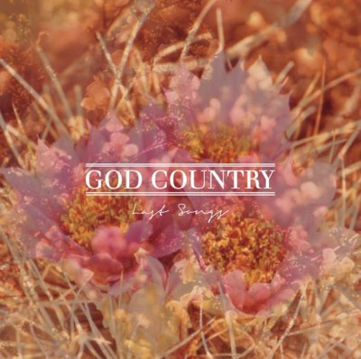 God Country –Last Songs