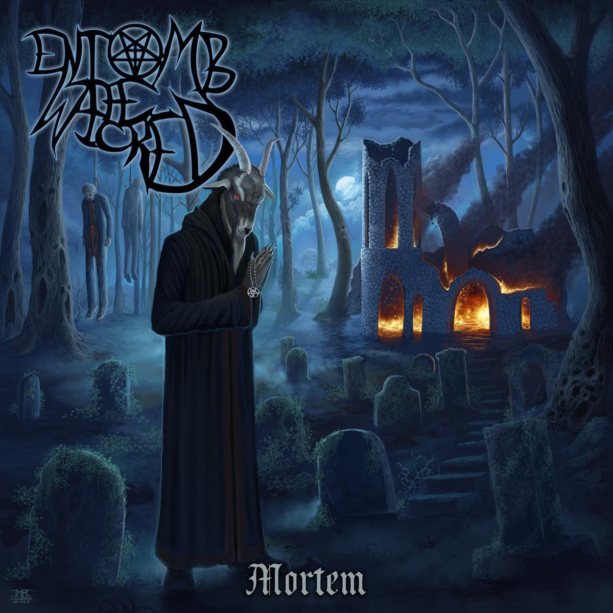 Entomb the Wicked – Mortem