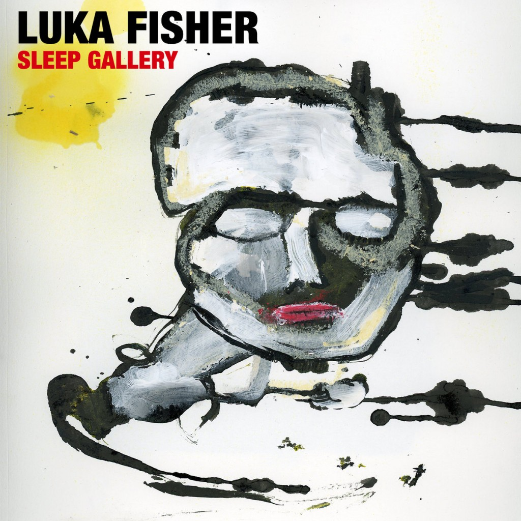 Review: Luka Fisher – Sleep Gallery