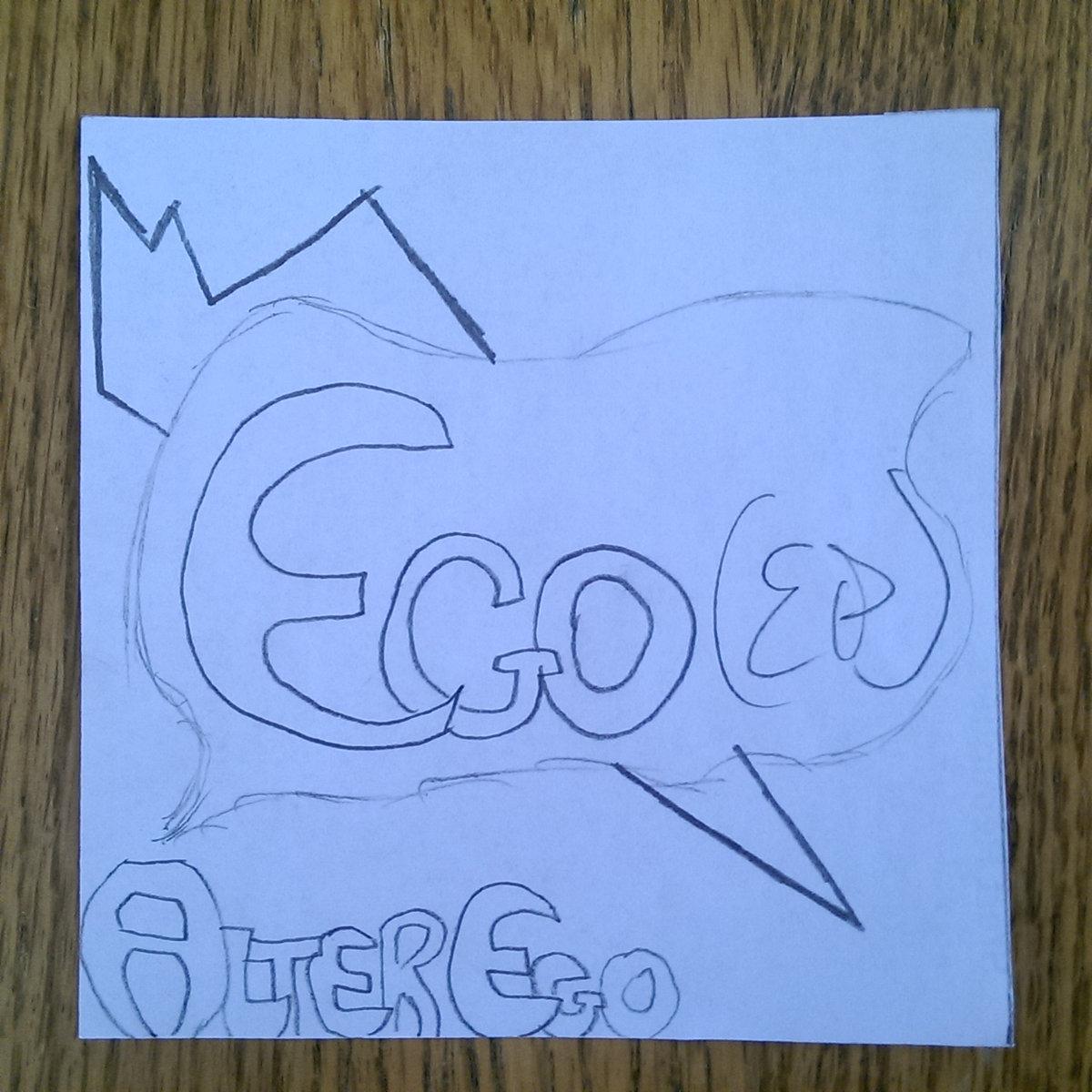 Alter Ego – Ego