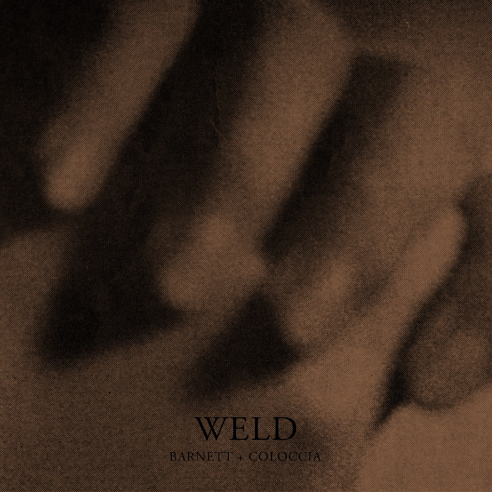 Review: Barnett + Coloccia – Weld