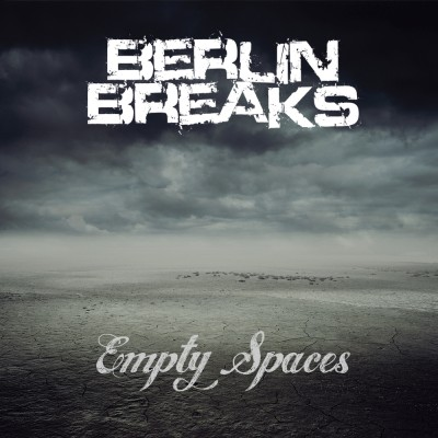 Berlin Breaks – Empty Spaces