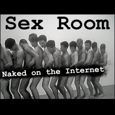 Sex Room – Naked on the Internet