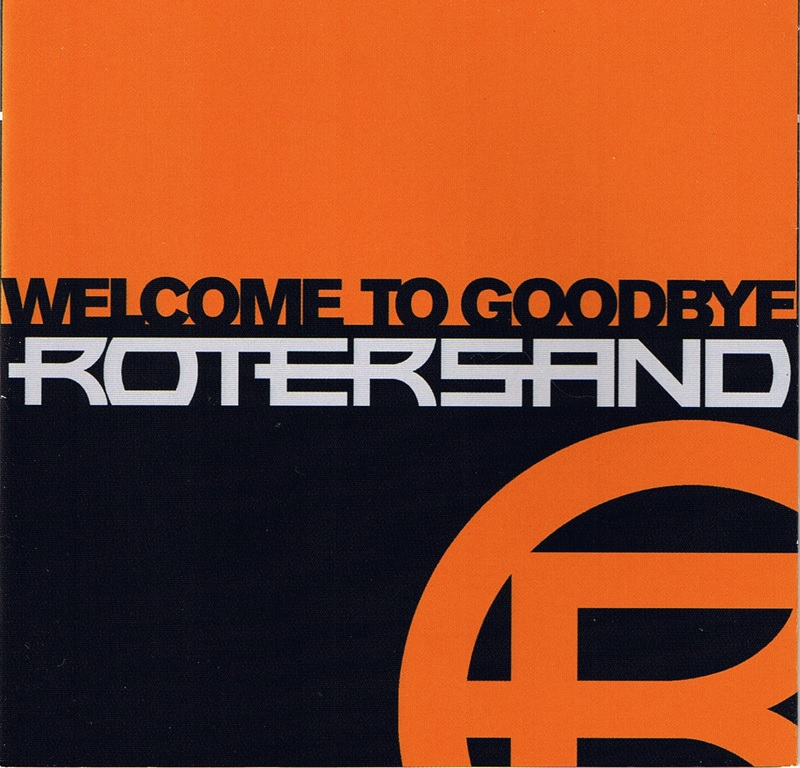 Review: Rotersand – Welcome to Goodbye