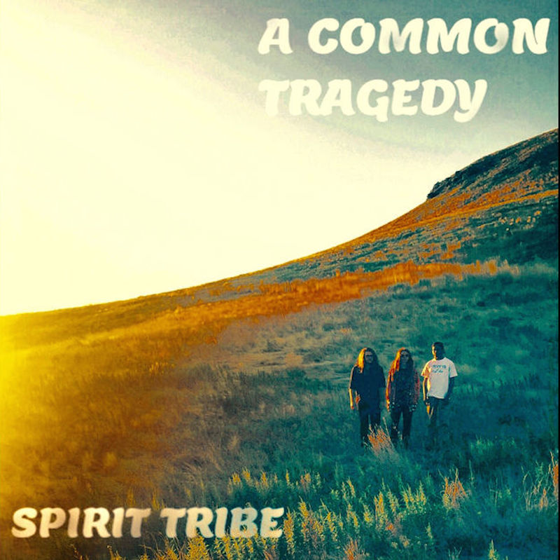 Local Review: Spirit Tribe – A Common Tragedy