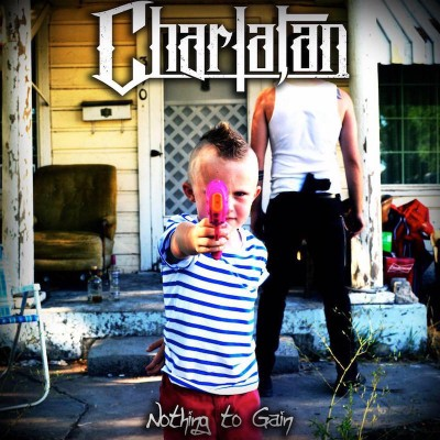 Charlatan – Nothing to Gain