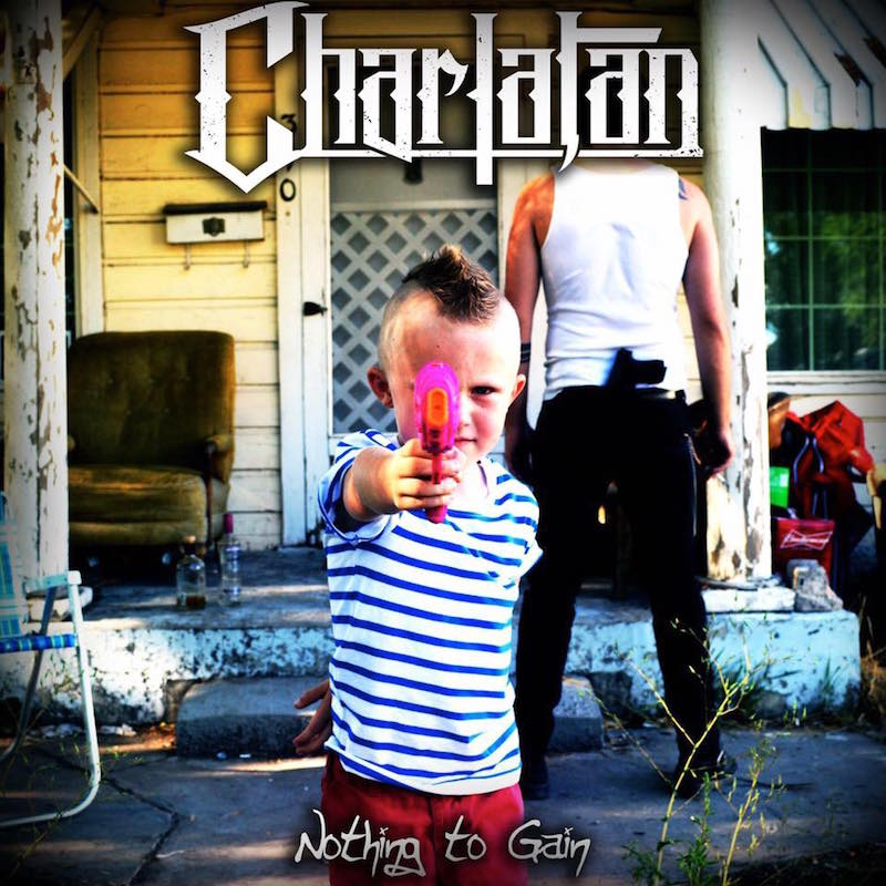 Local Review: Charlatan – Nothing to Gain