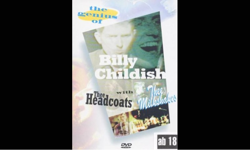 The Genius of Billy Childish: with thee Headcoats & thee Milkshakes