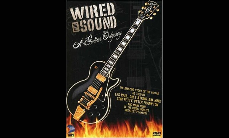 Review: Wired For Sound – A Guitar Odyssey