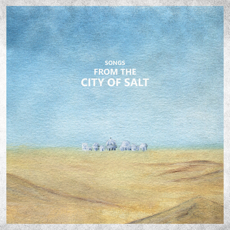 Local Review: City Of Salt – Songs from the City Of Salt