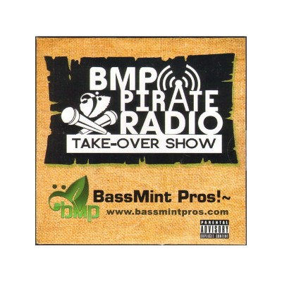 BassMint Pros – BMP Pirate Radio Take-Over Show