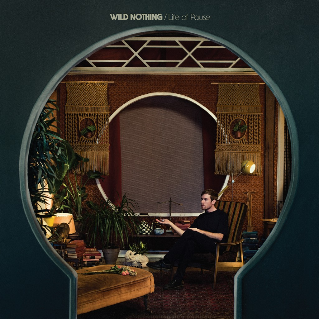 Review: Wild Nothing – Life of Pause