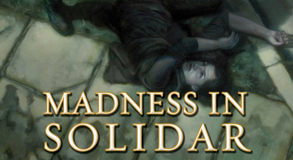 Review: Madness in Solidar