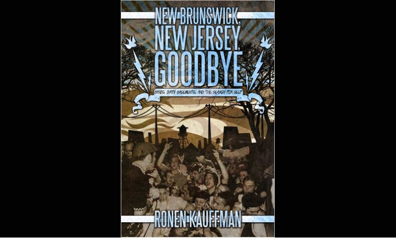 Review: New Brunswick, New Jersey, Goodbye