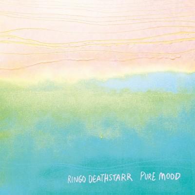 Ringo Deathstarr's Pure Mood.
