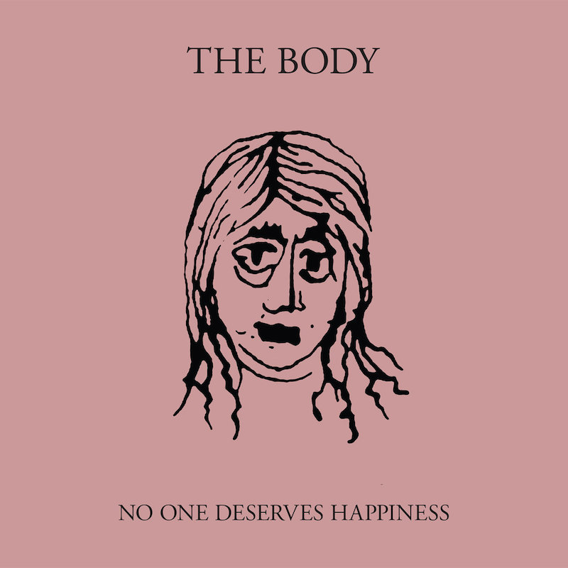 Review: The Body – No One Deserves Happiness