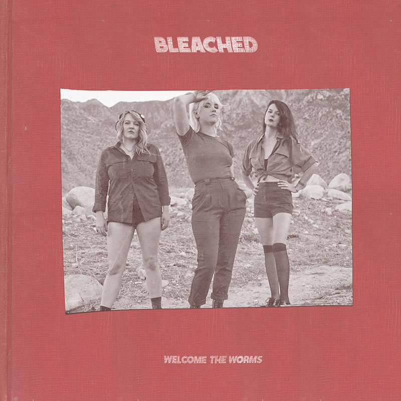 Review: Bleached – Welcome the Worms