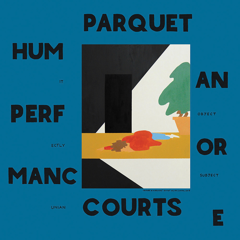 Review: Parquet Courts – Human Performance