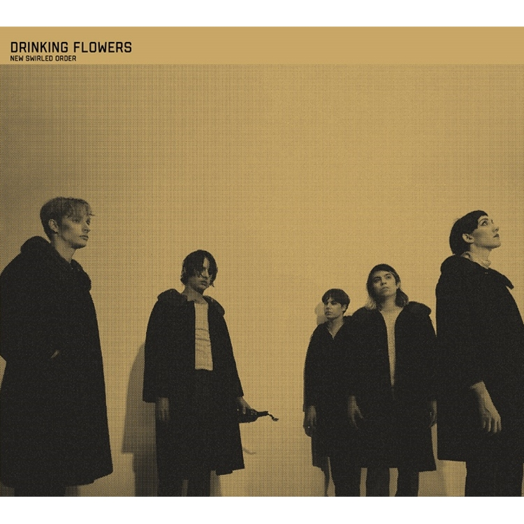 Review: Drinking Flowers – New Swirled Order