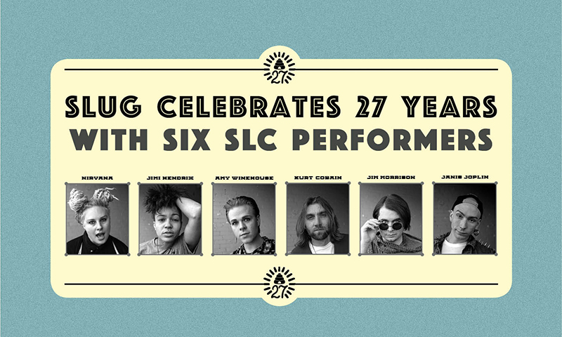 27 Club: SLUG Celebrates 27 Years With Six SLC Performers