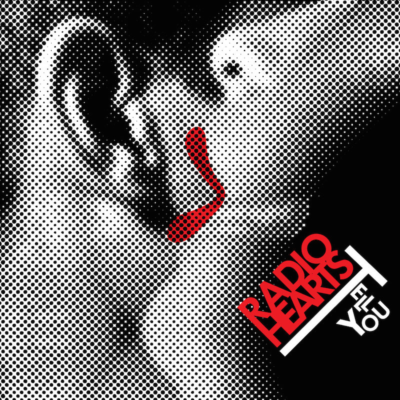 Review: Radio Hearts – Tell You
